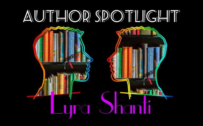 2017-01-30-author-spotlight-lyra-shanti