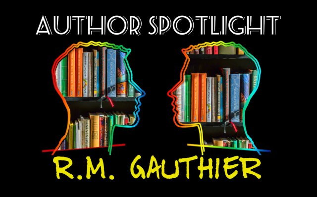 author-spotlight-r-m-gauthier