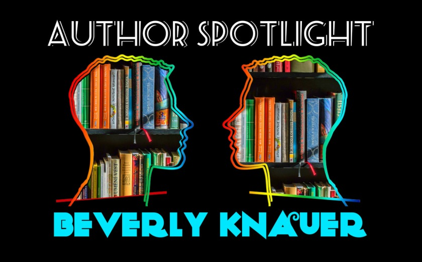 Author Spotlight 2017-03-13 Beverly Knauer
