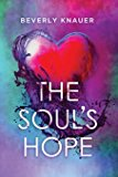 Beverly Knauer The Souls Hope