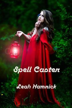 Leah Hamrick Spell Caster
