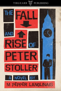 M Pepper Langlinais The_Fall_and_Rise_of_Peter_Stoller