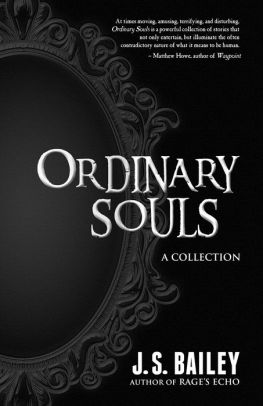 JS Bailey Ordinary Souls