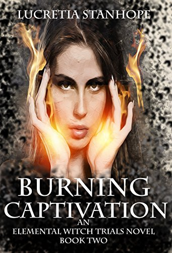 Lucretia Stanhope EWT 2 Burning Captivation