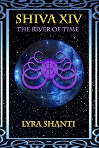 Lyra Shanti Shiva XIV 4 The River Of Time
