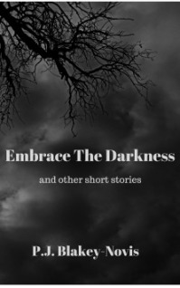 PJ Blakely-Novis Embrace The Darkness