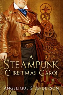 Angelique Anderson A Steampunk Christmas Carol