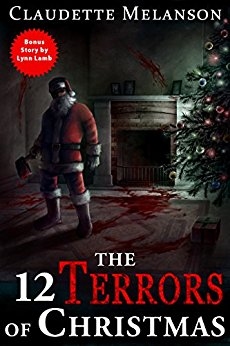Claudette Melanson Twelve Horrors of Christmas