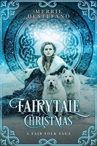 Merrie DeStefano FairyTale Christmas