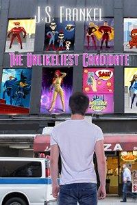 Jesse Frankel The Unlikeliest Candidate