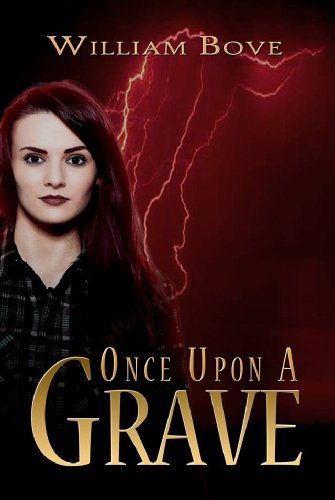 William Bove Once Upon A Grave