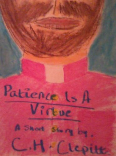 CH Clepitt Patience Is A Virtue