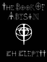 CH Clepitt The Book of Abisan