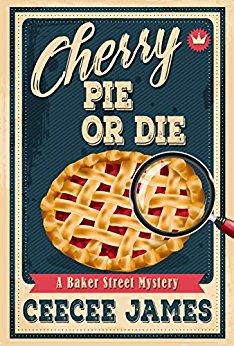 CeeCee James Baker Street 1 Cherry Pie or Die