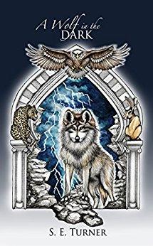 S.E. Turner A Wolf In The Dark