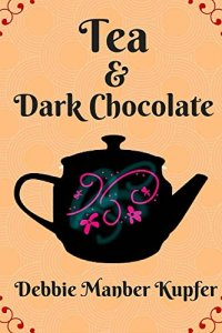 Debbie Manber Kupfer Tea and Dark Chocolate