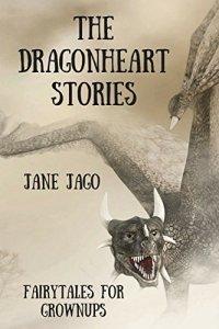 Jane Jago The Dragonheart Stories