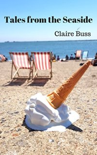 Claire Buss Tales from the Seaside