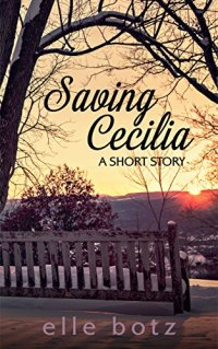 Elle Botz Saving Cecilia'
