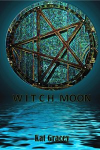 Kat Gracey Witch Moon