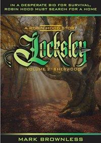 Mark Brownless Locksley 2 Sherwood