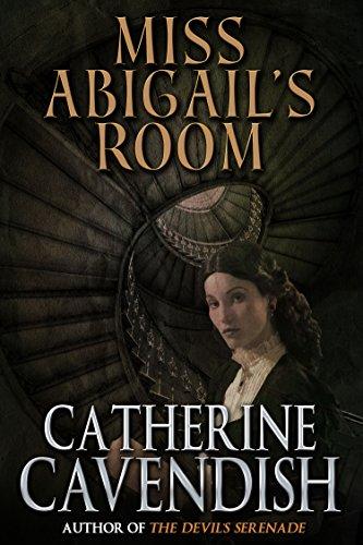 Catherine Cavendish Miss Abigails Room