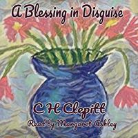 CH Clepitt A Blessing In Disguise Audiobook