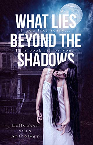 Anthology What Lies Beyond The Shadows
