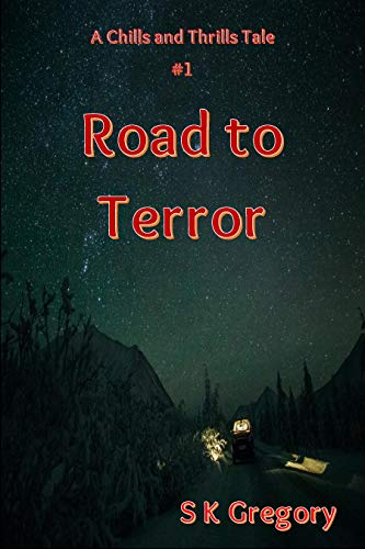 SK Gregory Chills 1 Road to Terror